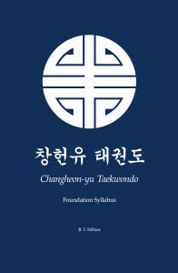 Changheon-yu Taekwondo: Foundation Syllabus