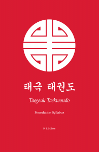 Taegeuk Taekwondo: Foundation Syllabus